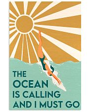 THE OCEAN IS CALLING AND I MUST GO 11x17 Poster front