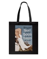 GIVE A GIRL THE RIGHT PAIR OF BOOTS Tote Bag tile