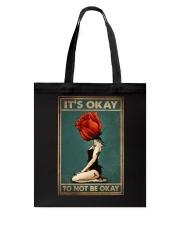 IT'S OKAY TO NOT BE OKAY Tote Bag tile