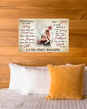 I CAN ONLY IMAGINE 24x16 Poster poster-landscape-24x16-lifestyle-27