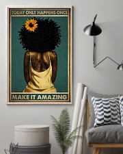 TODAY ONLY HAPPEN ONCE MAKE IT AMAZING 11x17 Poster lifestyle-poster-1