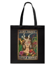 STAY TRIPPY LITTLE HIPPIE Tote Bag tile