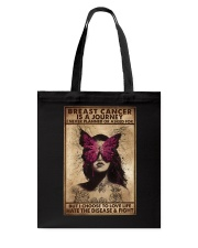 BREAST CANCER IS A JOURNEY Tote Bag tile