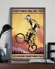 EVERYTHING WILL KILL YOU SO CHOOSE SOMETHING FUN 11x17 Poster lifestyle-poster-2