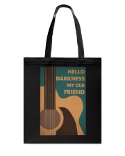 HELLO DARKNESS MY OLD FRIEND Tote Bag tile