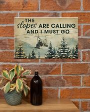 THE SLOPES ARE CALLING AND I MUST GO 17x11 Poster poster-landscape-17x11-lifestyle-23