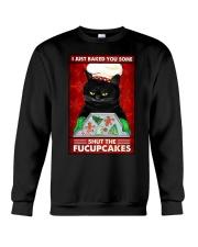 I JUST BAKE YOU SOME SHUT THE FUCUPCAKES Crewneck Sweatshirt tile