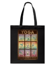 YOGA BECAUSE MURDER IS WRONG Tote Bag tile