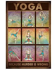 YOGA BECAUSE MURDER IS WRONG 11x17 Poster front
