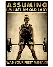 ASSUMING I'M JUST AN OLD LADY WAS YOUR FIRST 11x17 Poster front