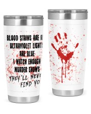 THEY'LL NEVER FIND YOU 20oz Tumbler front