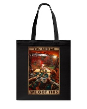 YOU AND ME WE GOT THIS Tote Bag tile