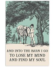 AND INTO THE BARN I GO TO LOSE MY MIND  11x17 Poster front