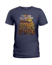 I'M A DREAM Ladies T-Shirt thumbnail