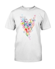 There Is A Voice Listen Love Classic T-Shirt front
