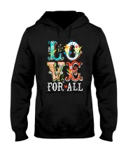 LOVE FOR ALL Hooded Sweatshirt thumbnail