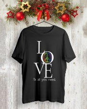 LOVE IS ALL YOU NEED Classic T-Shirt lifestyle-holiday-crewneck-front-2
