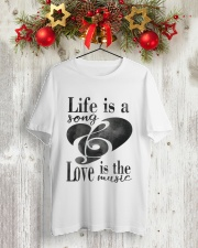 LIFE IS A SONG LOVE IS A MUSIC Classic T-Shirt lifestyle-holiday-crewneck-front-2