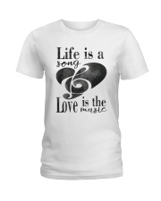 LIFE IS A SONG LOVE IS A MUSIC Ladies T-Shirt thumbnail