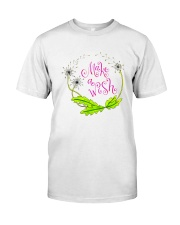 MAKE A WISH Classic T-Shirt front
