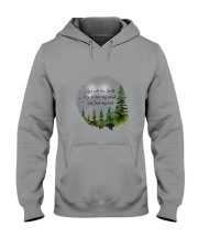 Into The Forest I Go A Hooded Sweatshirt thumbnail