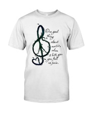 One Good Things About Music Classic T-Shirt front