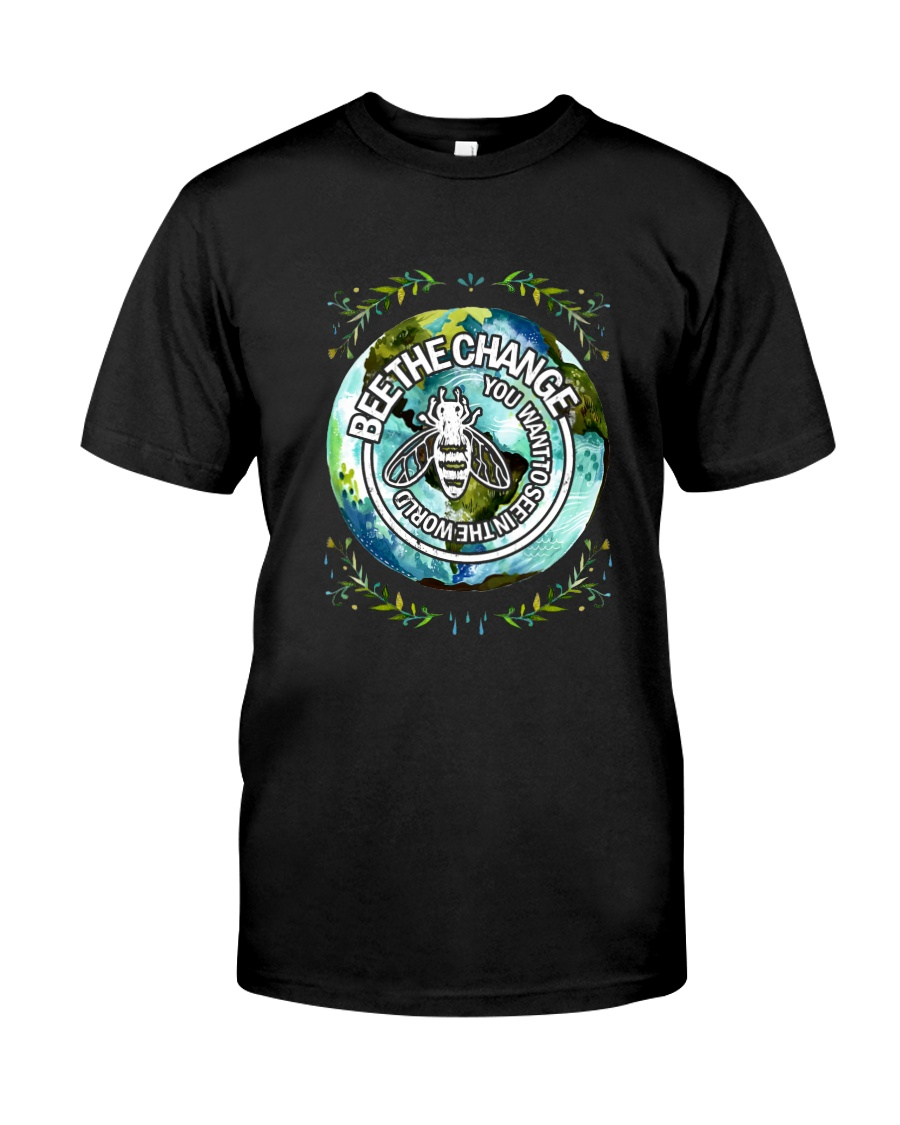 BEE THE CHANGE Classic T-Shirt