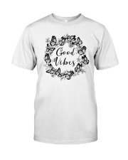 GOOD VIBES Classic T-Shirt front