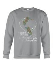 I BELIEVE THERE ARE ANGELS AMONG US Crewneck Sweatshirt thumbnail