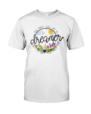 YOU MAY SAY I'M A DREAMER BUT I'M NOT THE ONLY ONE Classic T-Shirt front