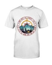 Into The Forest I Go 4 Classic T-Shirt front