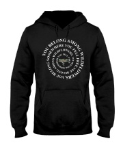 You Belong Among The Wildflowers  Hooded Sweatshirt thumbnail