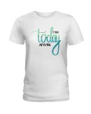 MAKE TODAY AMAZING Ladies T-Shirt thumbnail