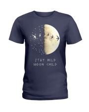STAY MOOM CHILD Ladies T-Shirt thumbnail