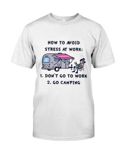 How To Avoid Stress Classic T-Shirt front