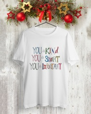 YOU IS KIND SMART IMPORTANT Classic T-Shirt lifestyle-holiday-crewneck-front-2