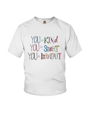 YOU IS KIND SMART IMPORTANT Youth T-Shirt thumbnail