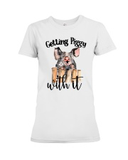 GETTING PIGGY WITH IT Premium Fit Ladies Tee thumbnail