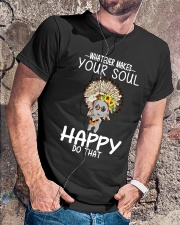 WHAT EVER MAKES YOUR SOUL HAPPY DO THAT Classic T-Shirt lifestyle-mens-crewneck-front-4