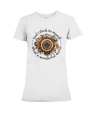 And I Think To Myself  Premium Fit Ladies Tee thumbnail