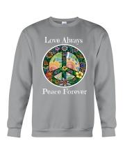 Love always peace forever Crewneck Sweatshirt thumbnail