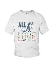 ALL YOU NEED IS LOVE Youth T-Shirt thumbnail
