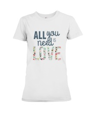 ALL YOU NEED IS LOVE Premium Fit Ladies Tee thumbnail
