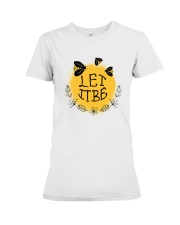 LET IT BE Premium Fit Ladies Tee thumbnail