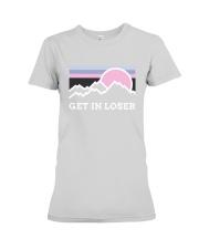 CP-D-2702192-Get In Loser Premium Fit Ladies Tee thumbnail