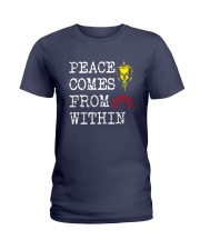 PEACE COME FROM WITHIN Ladies T-Shirt thumbnail