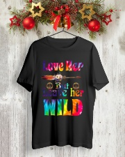LOVE HER BUT LEAVE HER WILD Classic T-Shirt lifestyle-holiday-crewneck-front-2