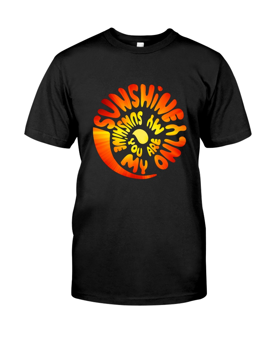 HP-D22021910-You Are My Sunshine Classic T-Shirt
