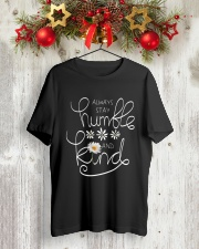 ALWAYS STAY HUMBLE AND KIND Classic T-Shirt lifestyle-holiday-crewneck-front-2