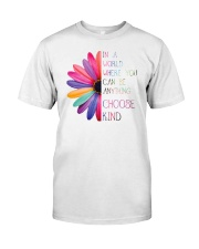 Choose kind Classic T-Shirt front